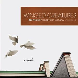 Winged Creatures Audiobook