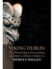 Viking Dublin: The Wood Quay Excavations