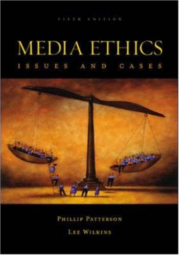 Media Ethics with PowerWeb : Issues and Cases (Ethical Issues In Public Relations Case Studies)