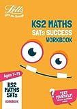 KS2 Maths SATs Practice Workbook: 2018 tests (Letts KS2 Revision Success)