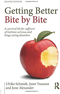 A picture of the book - Getting Better Bite by Bite: A Survival Kit for Sufferers of Bulimia Nervosa and Binge Eating Disorders | Unwanted Life | Mental Health and Wellness