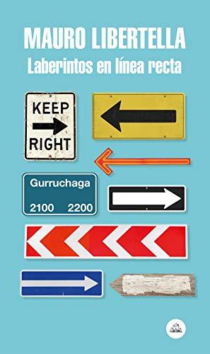 Laberintos en línea recta (Spanish Edition)