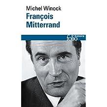 François Mitterrand (Folio Histoire t. 255) (French Edition)