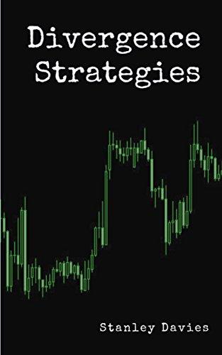 Divergence Strategies  (Trading strategies Book 4)