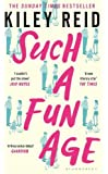 Such a Fun Age: The Sunday Times and New York Times bestseller