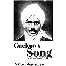 Cuckoo's Song: Kuyil Pattu by Mahakavi Subramanya Bharathiyar