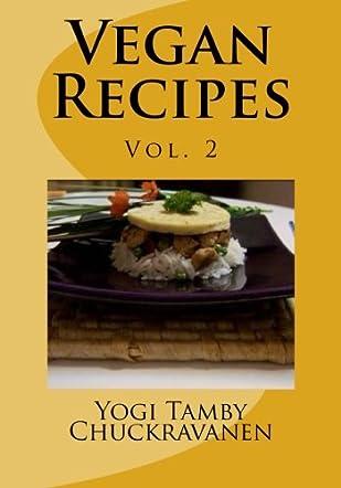 Vegan Recipes Vol.2