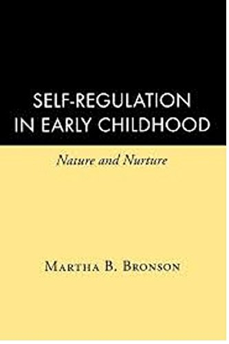 Self-Regulation in Early Childhood: Nature and Nurture