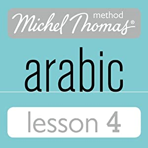 Michel Thomas Beginner Arabic, Lesson 4 Speech