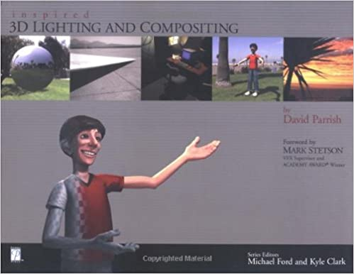 Inspired 3D Lighting and Compositing: David Parrish: 0082039541495