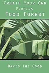 Create Your Own Florida Food Forest