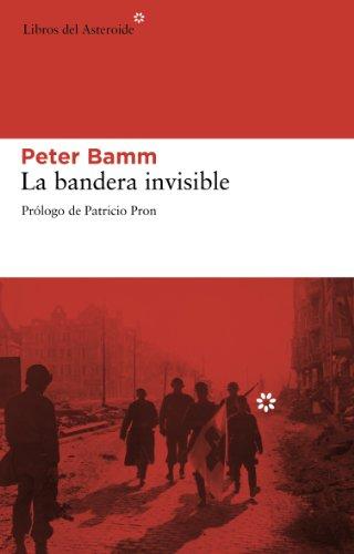 Descargar Libro Bandera Invisible,la Peter Bamm