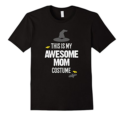 Mens Awesome Mom Halloween Costume T-Shirt Medium (Mom And Daughter Matching Halloween Costumes)