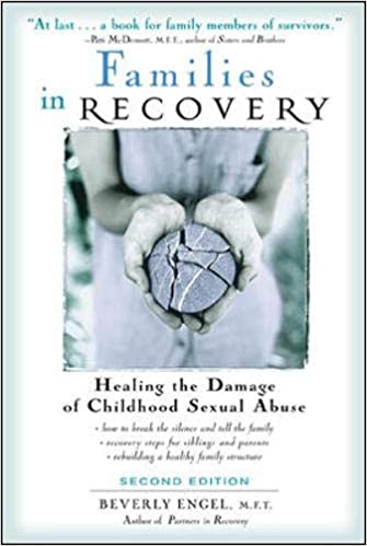Families in Recovery : Healing the Damage of Childhood