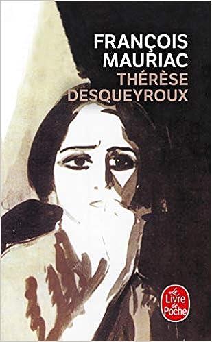 Amazon.fr - Thérèse Desqueyroux - François Mauriac, Jean Touzot - Livres