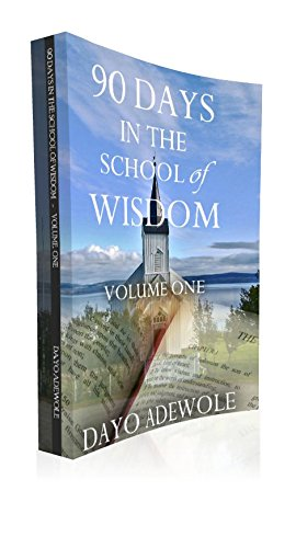 Download 90 Days in the School of Wisdom PDF