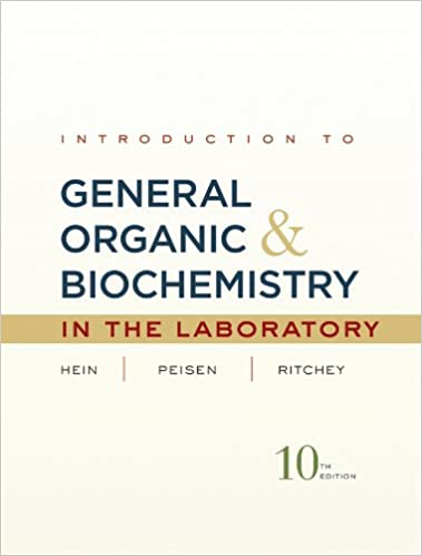 Introduction to general organic and biochemistry in the lab manual fandeluxe Image collections