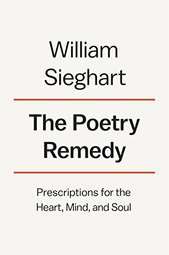 Books : The Poetry Remedy: Prescriptions for the Heart, Mind, and Soul