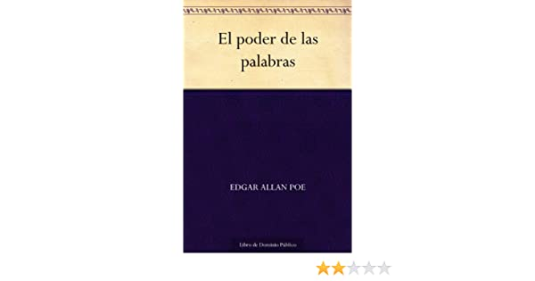Amazon.com: El poder de las palabras (Spanish Edition) eBook: Edgar Allan Poe: Kindle Store