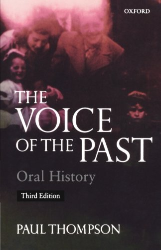 The Voice of the Past: Oral History