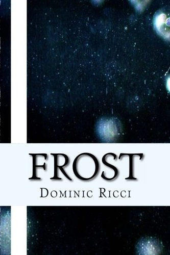 Book: Frost by Dominic Ricci