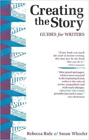 Book Creating the Story: Guides for Writers by Susan Wheeler (1993-01-06)
