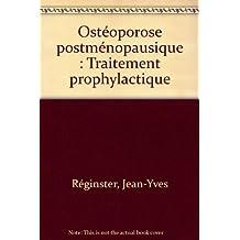 osteoporose postmenopausique. traitement