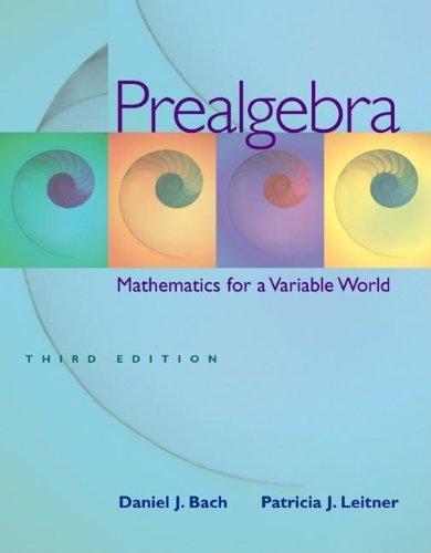 Prealgebra: Mathematics for a Variable World