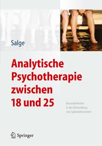 Download Analytische Psychotherapie zwischen 18 und 25: Besonderheiten in der Behandlung von Spätadoleszenten (German Edition) Pdf