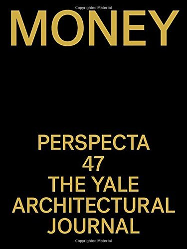 Download Perspecta 47: Money by James Andrachuk, Christos C. Bolos PDF Free