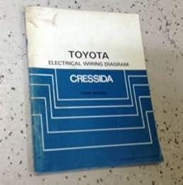 1986 toyota cressida electrical wiring diagram troubleshooting1986 toyota cressida electrical wiring diagram troubleshooting manual ewd etm toyota amazon com books