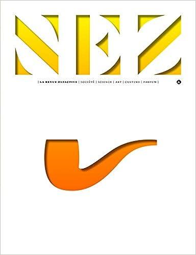 Nez - numéro 4 La revue olfactive Automne hiver 2017 - Le parfum et l'art (4)