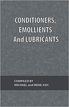 Conditioners, Emollients and Lubricants: 4