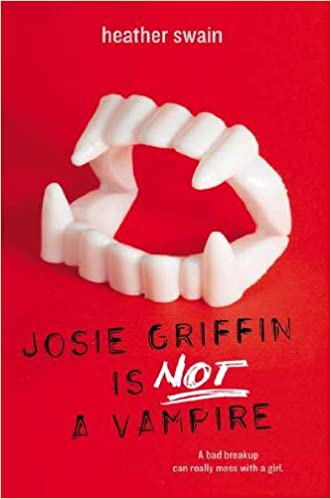 Amazon josie griffin is not a vampire 9780142421000 amazon josie griffin is not a vampire 9780142421000 heather swain books fandeluxe Image collections