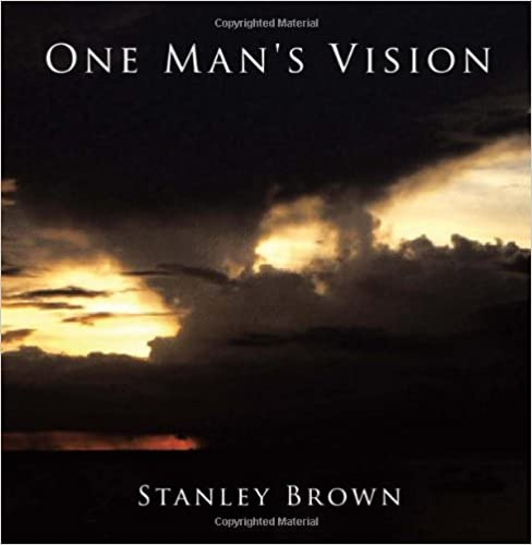 One Man's Vision