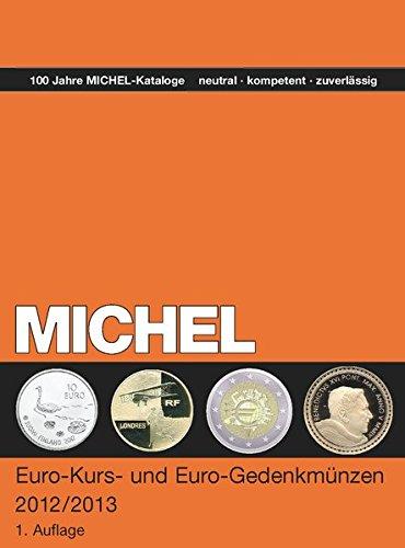 MICHEL-Euro, Kurs und Gedenkmünzen 2012/2013 - in Farbe Taschenbuch – 7. September 2012 Schwaneberger Verlag 3954020335 Sammlerkataloge Euro (Währung)