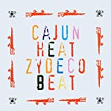 : Cajun Heat, Zydeco Beat
