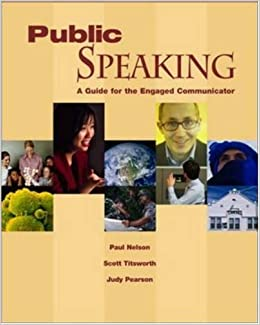 Public Speaking: A Guide for the Engaged Communicator with Student CD-ROM