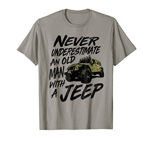 Never Underestimate An Old Man With A 4 x 4 T Shirt -