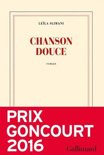 Chanson douce [ PRIX GONCOURT 2016 ]  PDF