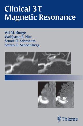 Clinical 3T Magnetic Resonance (1st 2007) [Runge, Nitz, Schmeets & Schoenberg]