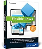 Flexible Boxes: Eine Einführung in moderne Websites. Responsive Webdesign verstehen (Galileo Computing) ( 26. August 2013 )