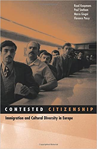 Contested citizenship immigration and cultural diversity in europe contested citizenship immigration and cultural diversity in europe social movements protest and contention 1st edition fandeluxe Images