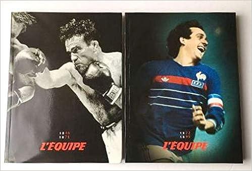 Livre I Et Ii L Equipe 50 Ans De Sport Livre I 1946 1971