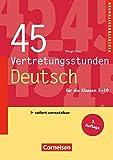45 Vertretungsstunden Deutsch (3. Auflage): Buch