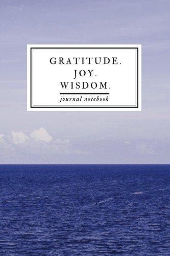 Gratitude  Joy  Wisdom  Journal Notebook  Three Life Changing Words For Insight   Self Exploration   Professional  Binding