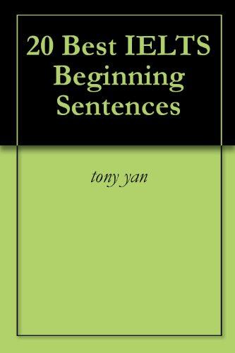 20 Best IELTS Beginning Sentences