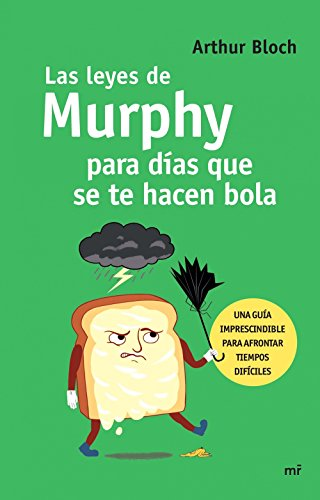 Las leyes de Murphy para días que se te hacen bola (Spanish Edition) (La Ley De Murphy)
