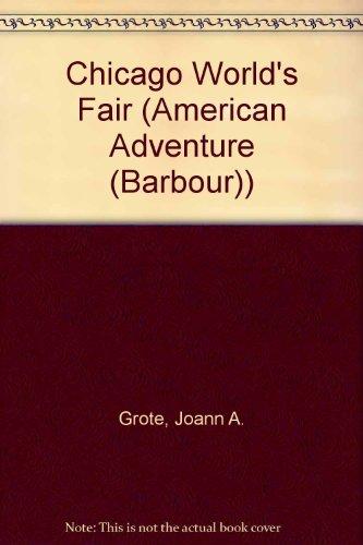 Chicago World's Fair (The American Adventure)