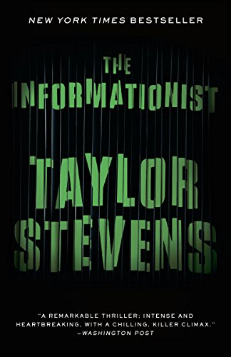 The Informationist: A Vanessa Michael Munroe Novel (Vanessa Michael Munroe Series)